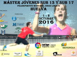 Cartel anunciador del Máster Jóvenes Sub 13 y Sub 17 Huelva 2016
