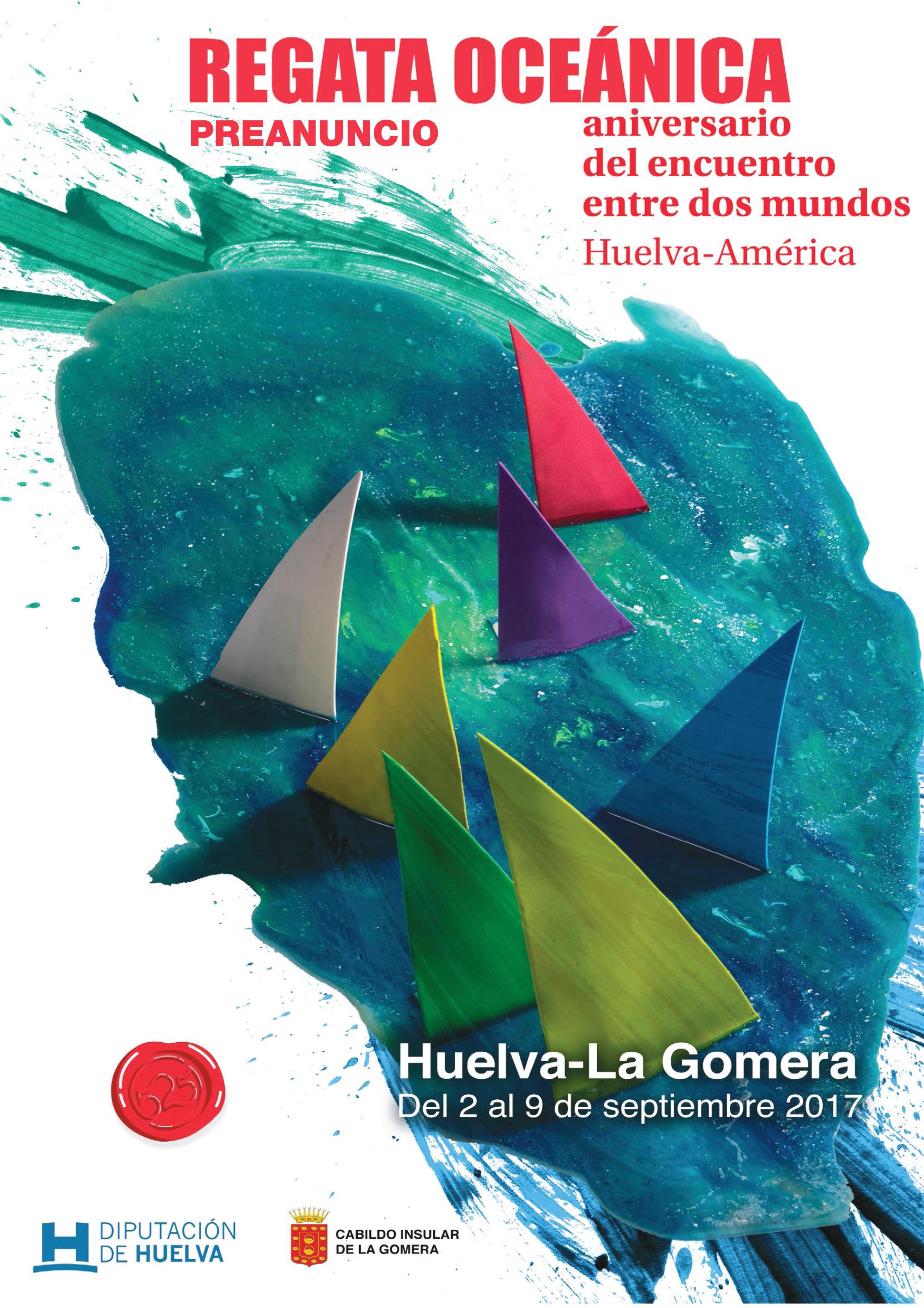 La Diputación de Huelva y el Cabildo Insular de la Gomera son los promotores de la regata