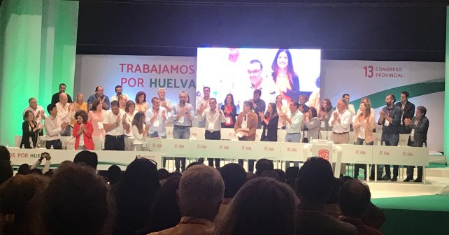 Los socialistas han celebrado el 13 Congreso del PSOE de Huelva