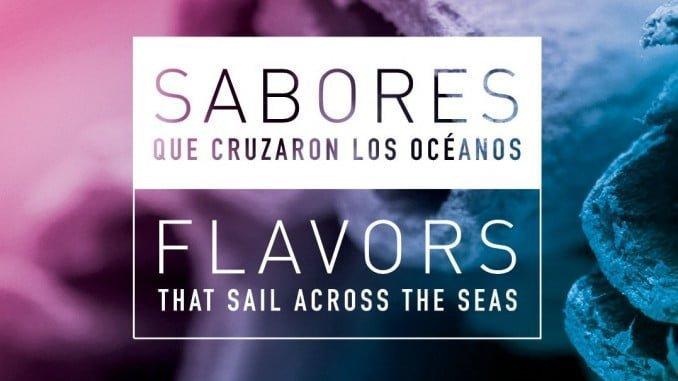 Cartel anunciador de la exposición 'Sabores que cruzaron los océanos'.